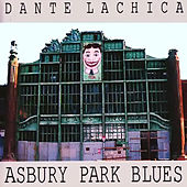 Asbury Park Blues by Dante Lachica