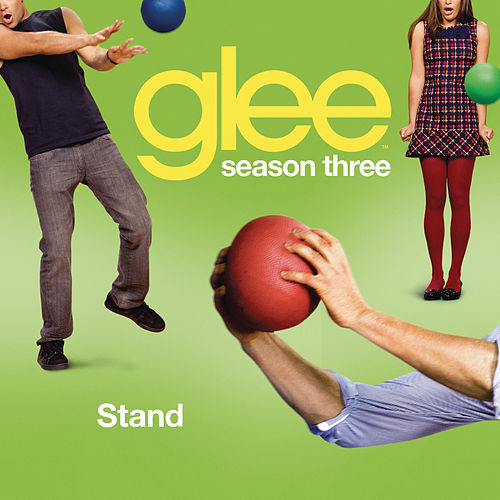 Stand (Glee Cast Version) by Glee Cast