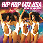 Hip Hop Mix USA (Mixed By DJ Woogie) [Continuous DJ Mix] by Various Artists