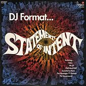 Statement Of Intent by DJ Format