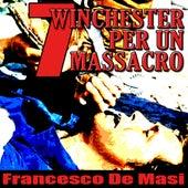7 Wincester per un massacro by Francesco De Masi