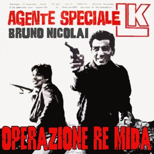 Agente L.K. operazione re Mida by Bruno Nicolai