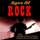 Ages Of Rock by Various Artists