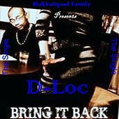 Bring It Back (feat. Dibiashi) by D-Loc
