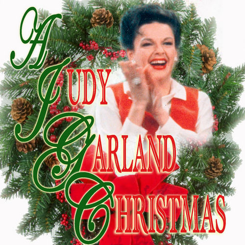 A Judy Garland Christmas by Judy Garland