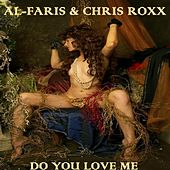 Do You Love Me (Full Mix Version) by Al-Faris