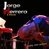 Latin Jazz Jam Session by Jorge Herrera