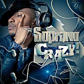 Crazy by Soprano