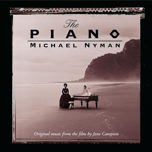 The Piano: Music From The Motion Picture by Michael Nyman