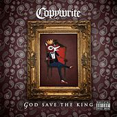 God Save the King by Copywrite