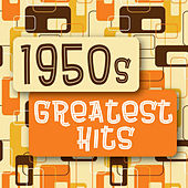 1950s Greatest Hits by Various Artists