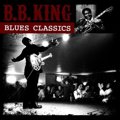 Blues Classics by B.B. King