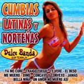 Cumbias Latinas y Norteñas by Dulce Banda Guatemala