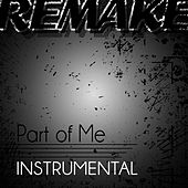 Part of Me (Katy Perry Instrumental Remake) by Pop Hits