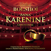 Chtchedrine: Anna Karenine (Etoiles of Bolshoï) by Bolshoï National Theatre