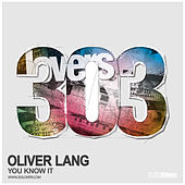 You Know It by Oliver Lang