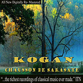Mozart: Kogan, Chausson de Sarasate by Leonid Kogan
