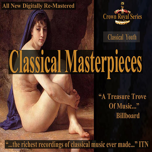 Classical Youth - Classical Masterpieces by Various Artists