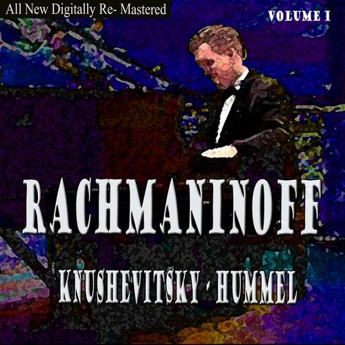 Rachmaninoff, Hummel - Knushevitsky Volume 1 by Sviatoslav Knushevitsky