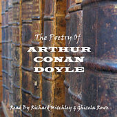 Arthur Conan Doyle - The Poetry by Sir Arthur Conan Doyle