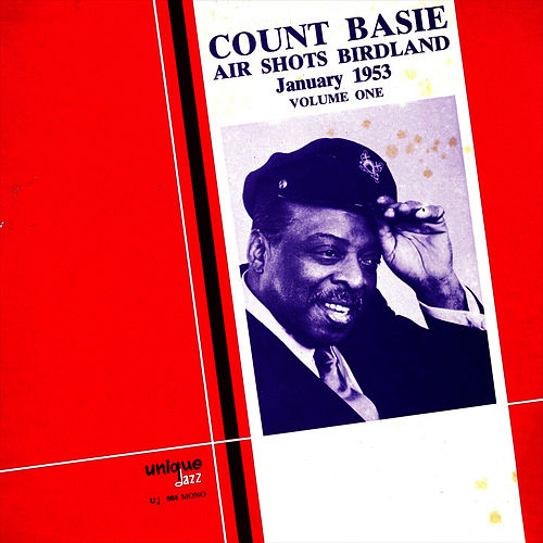 Air Shots Birdland - Vol 1 by Count Basie
