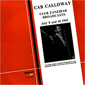 Club Zanzibar Broadcasts by Cab Calloway