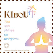 Kibou: The Sun Shines On Everyone by Various Artists
