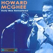 Dusty Blue Remastered by Howard Mcghee