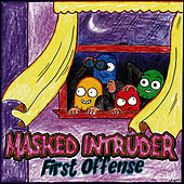 First Offense by Masked Intruder