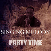 Party Time by Singing Melody
