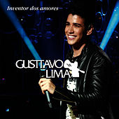 Gusttavo Lima - Inventor dos Amores by Gusttavo Lima
