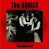 Unreleased by The Sonics