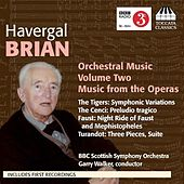 Brian: Orchestral Music, Vol. 2 by BBC Scottish Symphony Orchestra