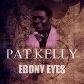 Ebony Eyes by Pat Kelly