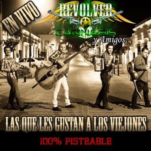 Las Que Les Gustan A Los Viejones by Revolver Cannabis