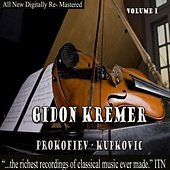 Gidon Kremer - Prokofiev, Kupkovic  Volume 1 by Gidon Kremer