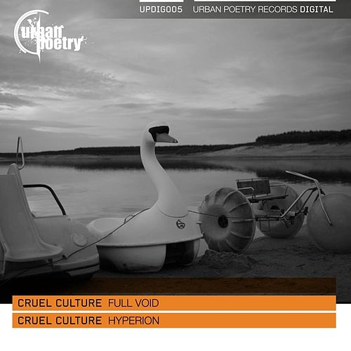 Full Void / Hyperion by Cruel Culture