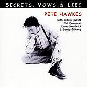 Secrets, Vows & Lies by Pete Hawkes