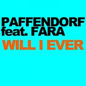 Will I Ever by Paffendorf