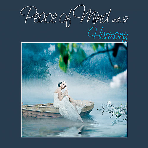 Peace of Mind vol. 2 - Harmony by Various Artists
