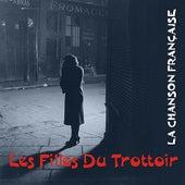 La Chanson Française / Les Filles Du Trottoir by Various Artists