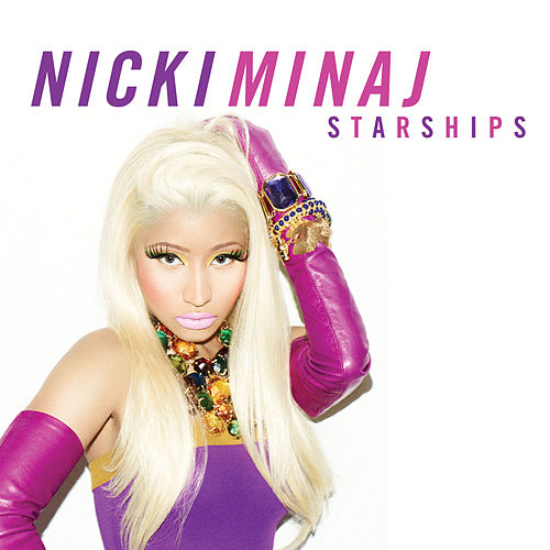 Starships by Nicki Minaj