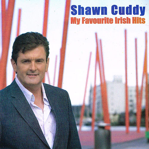 My Favourite Irish Hits by Shawn Cuddy