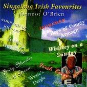 Singalong Irish Favourites by Dermot O'Brien