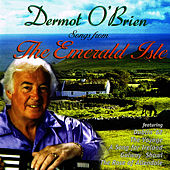 Songs from the Emerald Isle by Dermot O'Brien