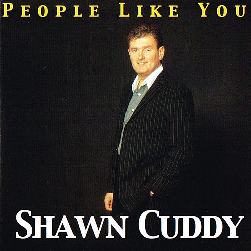 People Like You by Shawn Cuddy
