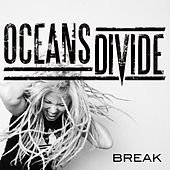 Break - Single by Oceans Divide
