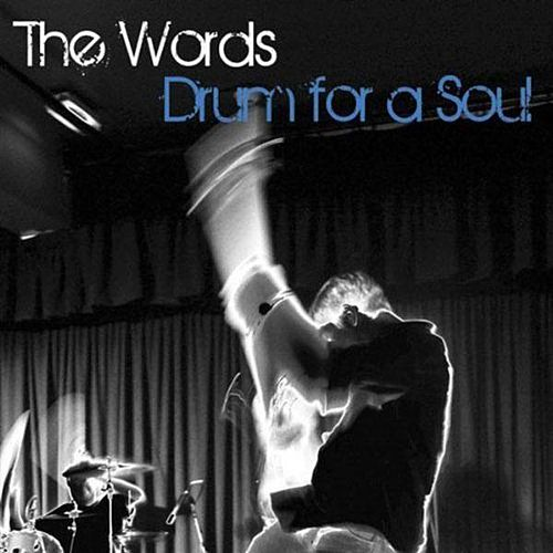 Drum for a Soul by The Words