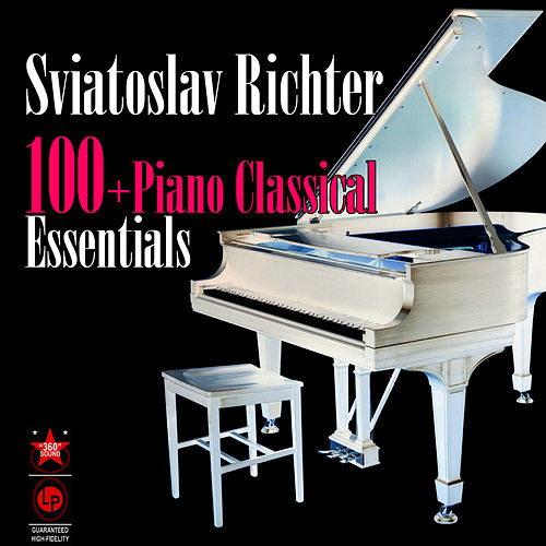 100+ Piano Classical Essentials by Sviatoslav Richter