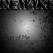 Part of Me (Katy Perry Remake) by Pop Hits